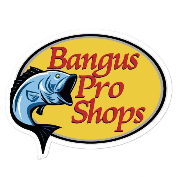 Bangus Pro Shops Sticker Bubble-Free - Filipino - Funny Filipino - Pinoy - Pinay - Phillippines - Filipino American - Outdoors Parody