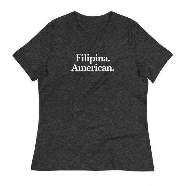 Filipina American Shirt Women's Premium Relaxed - Filipino Clothing - Pinay - Philippines - Asian Pacific American Month - Filipino Gift
