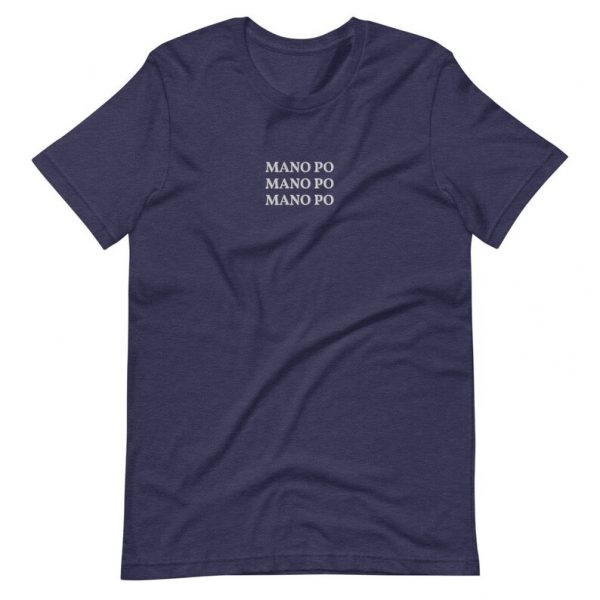 "Filipino Shirt ""MANO PO"" Embroidered Premium Unisex/Men - Funny Filipino Clothing - Pinoy Pinay Phillippines - Filipino American - Nanay"