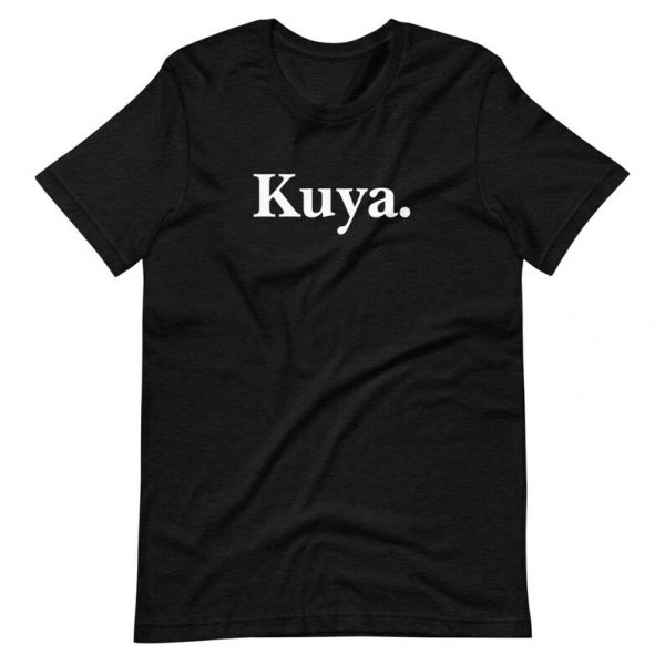 Filipino Shirt Kuya - Premium Unisex/Men's - Funny Clothing - Pinoy - Pinay - Philippines - Filipino American - Filipino Gift for your Kuya!