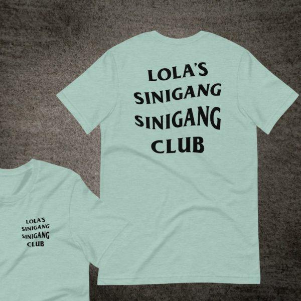 Filipino Shirt LOLA'S Sinigang Sinigang Club Premium Unisex/Men's - Funny Clothing - Heritage - Filipino Food Philippines Streetwear Parody