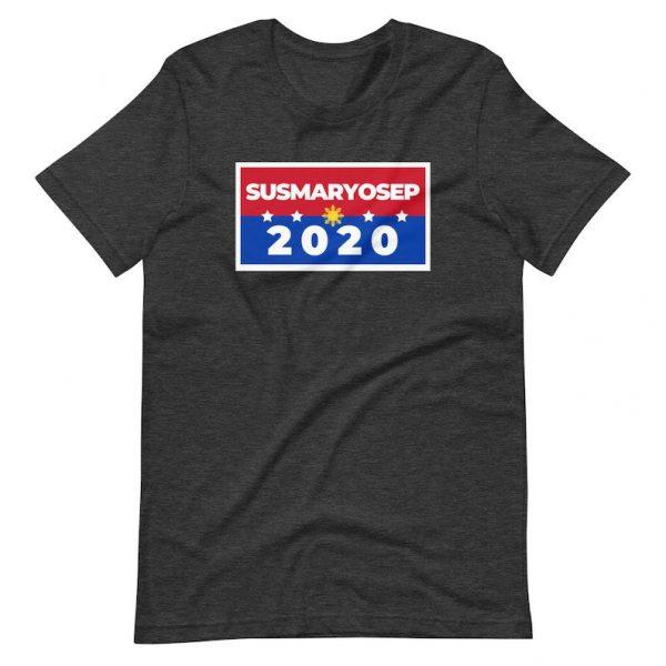 Filipino Shirt SUSMARYOSEP 2020 Unisex - Funny Clothing - Election - Vote - Campaign - Political Party - Parody Shirt - Christmas