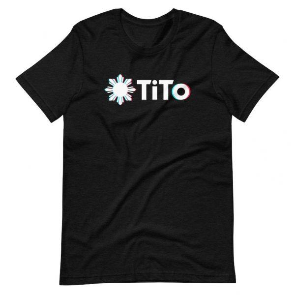 Filipino Shirt TiTo Funny Unisex/Men's Premium for Filipino Gift - Filipino Clothing - Filipino American - Pinoy TikTok Parody