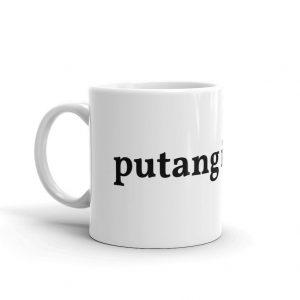 Putang Ina Mo Simple Mug - Filipino - Funny Filipino - Pinoy - Pinay - Phillippines - Filipino American - Putangina - Coffee - Tea - Cup